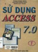 Sử dụng MS. Access 7.0 : tập I