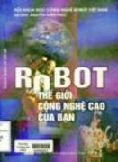 Robot - Thế giới công nghệ cao của bạn