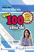 Chinh phục từ vựng tiếng Hàn qua 100 chủ đề