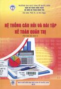 Hệ thống câu hỏi và bài tập kế toán quản trị