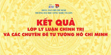 [KẾT QUẢ] Lớp Lý Luận Chính Trị Năm 2020 Trường Đại Học Công Nghệ Sài Gòn