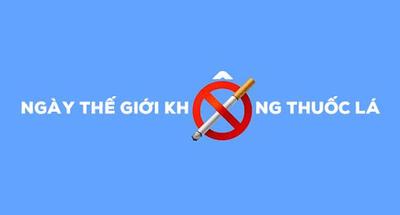 Hưởng ứng Tuần lễ Quốc gia không thuốc lá và ngày Thế giới không thuốc lá
