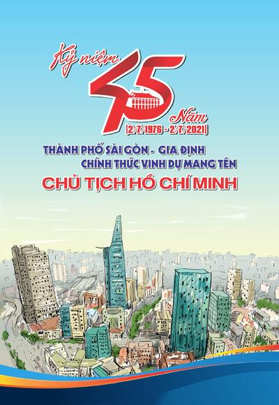 45 năm Sài Gòn - Gia Định mang tên Chủ tịch Hồ Chí Minh