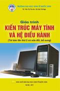 Giáo trình kiến trúc máy tính và hệ điều hành