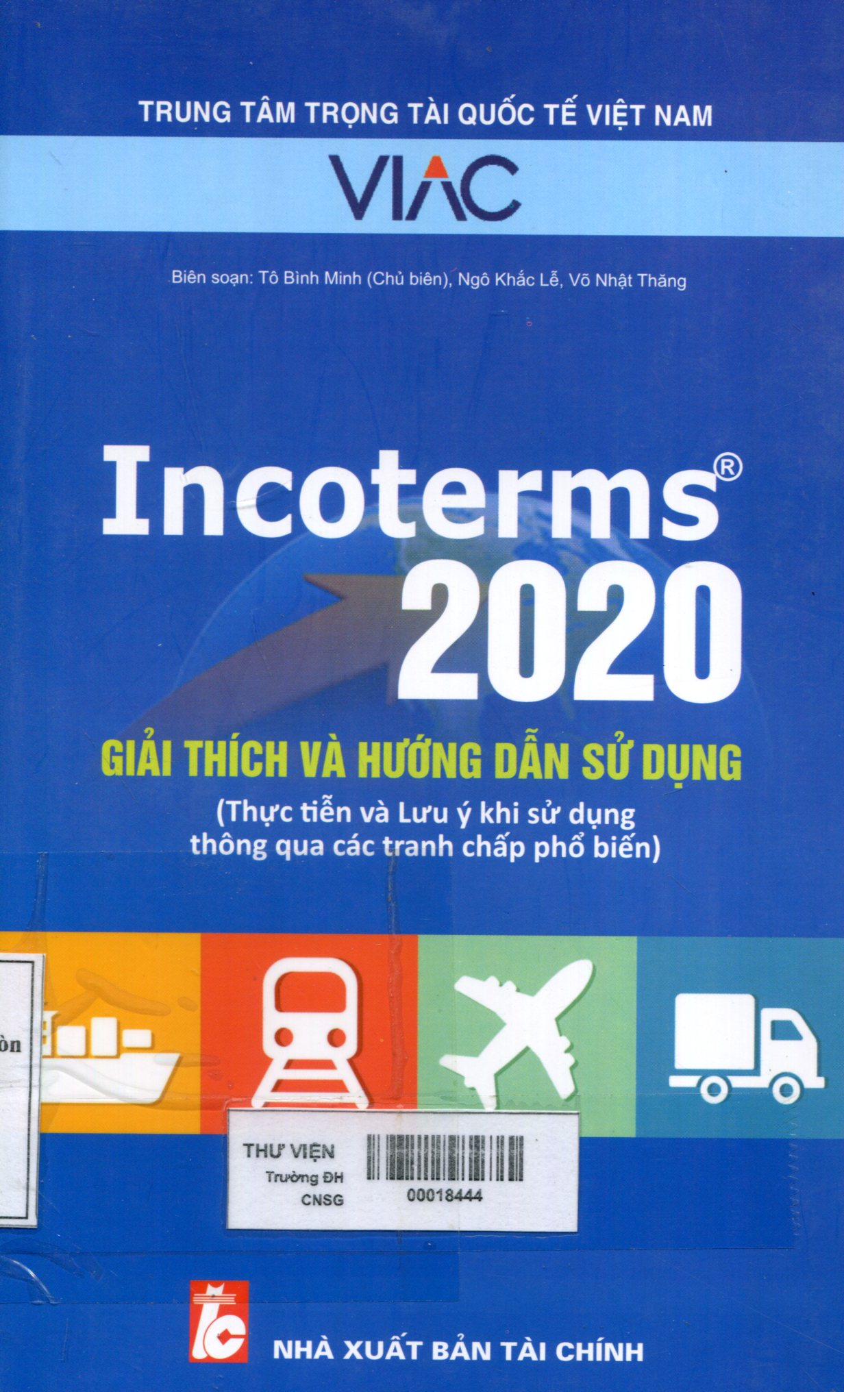 Incoterms 2020 giải thích và hướng dẫn sử dụng