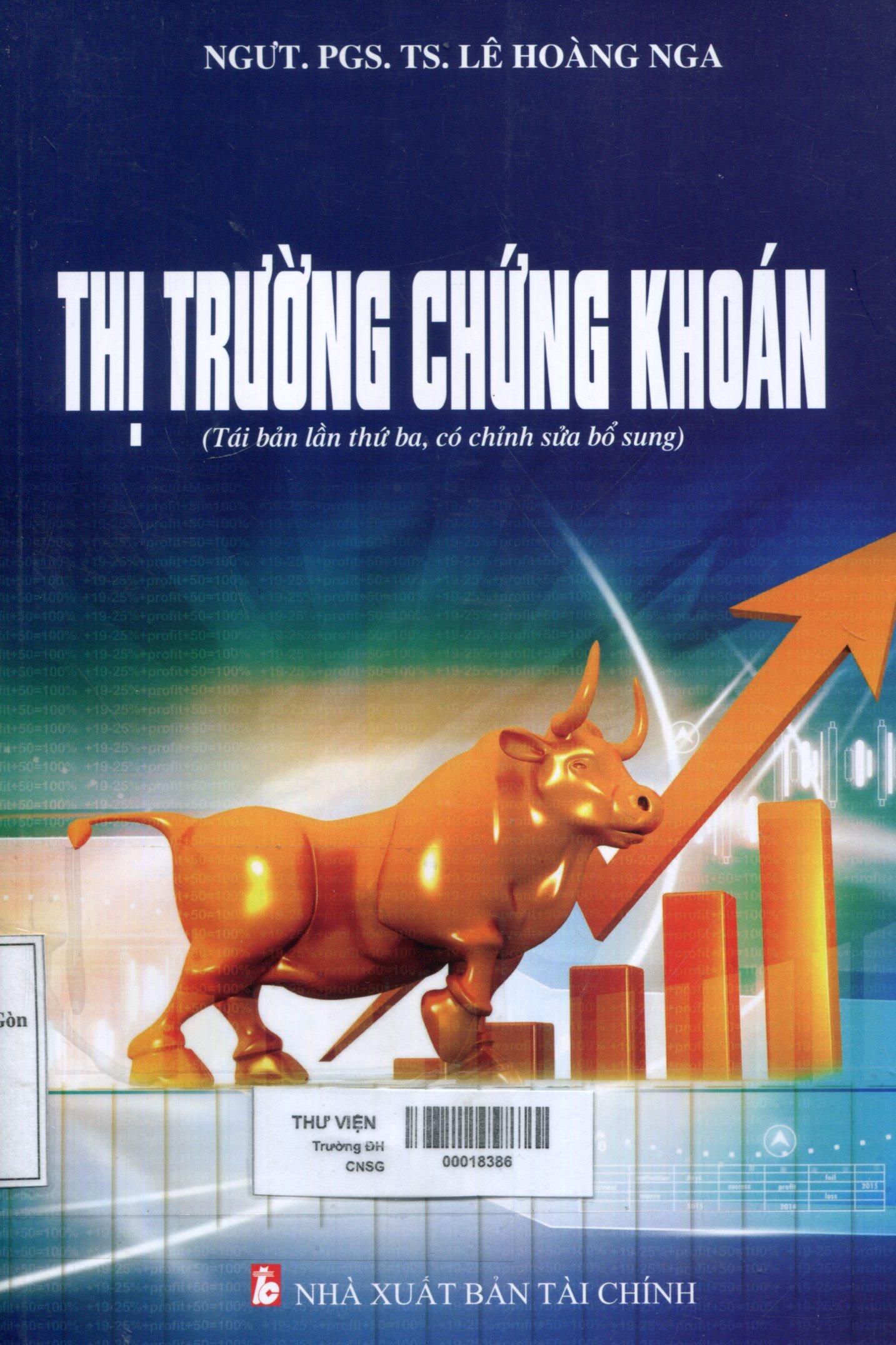 Thị trường chứng khoán : Sách chuyên khảo