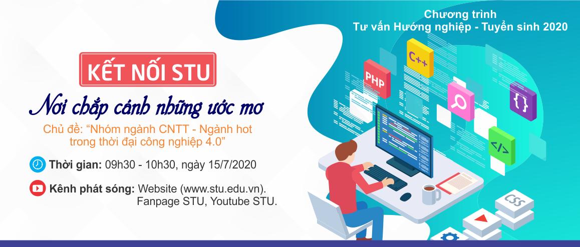 STU truyền hình trực tiếp chương trình tư vấn hướng nghiệp 2020, chủ đề: Kết nối STU, nơi chắp cánh những ước mơ - số 2
