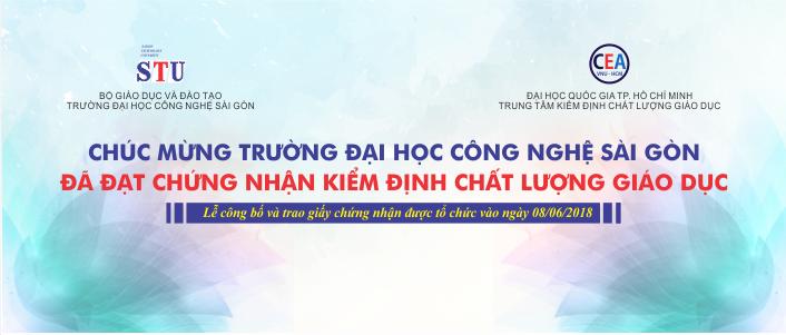 Chúc mừng Trường Đại học Công Nghệ Sài Gòn đã đạt được chứng nhận chất lượng cơ sở giáo dục