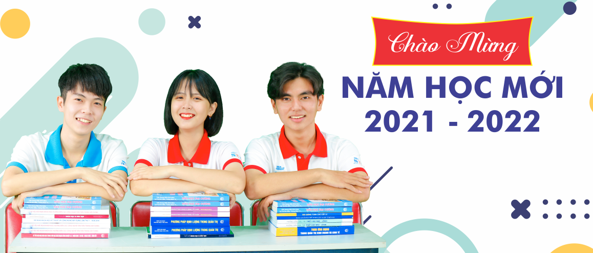 CHÀO ĐÓN TÂN SINH VIÊN 2021